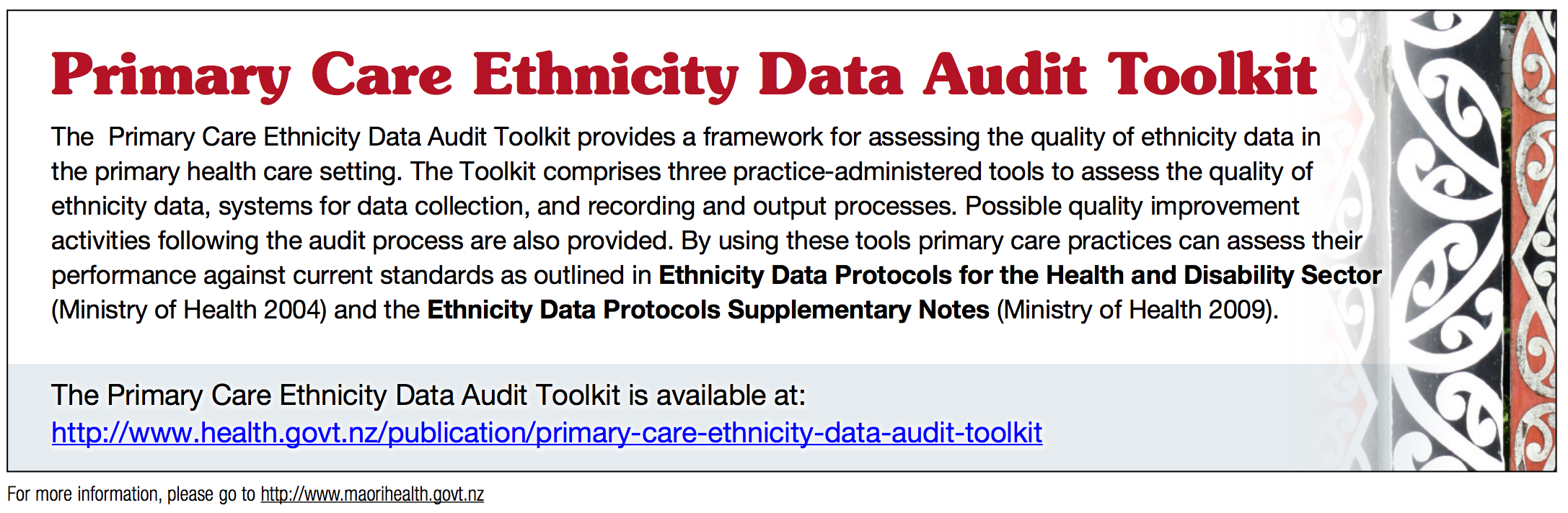 http://www.health.govt.nz/publication/primary-care-ethnicity-data-audit-toolkit